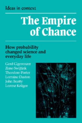 Empire of Chance: How Probability Changed Science and Everyday Life 9780521398381