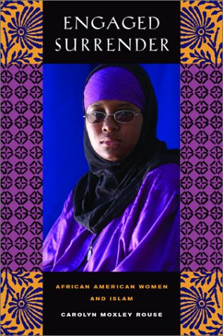 Engaged Surrender: African American Women and Islam 9780520237957