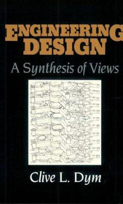 Engineering Design: A Synthesis of Views 9780521477604