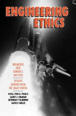 Engineering Ethics: Balancing Cost, Schedule, and Risk - Lessons Learned from the Space Shuttle 9780521431712