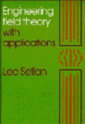 Engineering Field Theory with Applications 9780521375542
