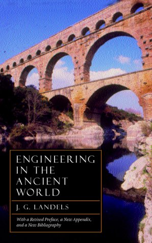 Engineering in the Ancient World 9780520227828