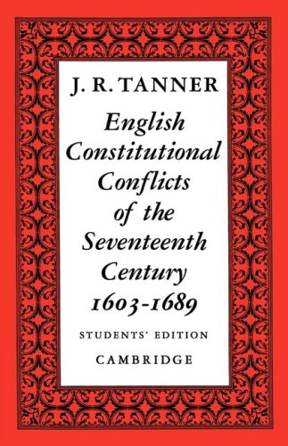 English Constitutional Conflicts of the Seventeenth Century: 1603 1689 9780521091213