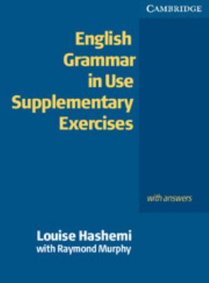 English Grammar in Use Supplementary Exercises: With Answers 9780521755481