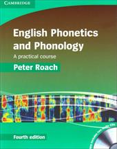 English Phonetics and Phonology: A Practical Course [With CD (Audio)] 1773807