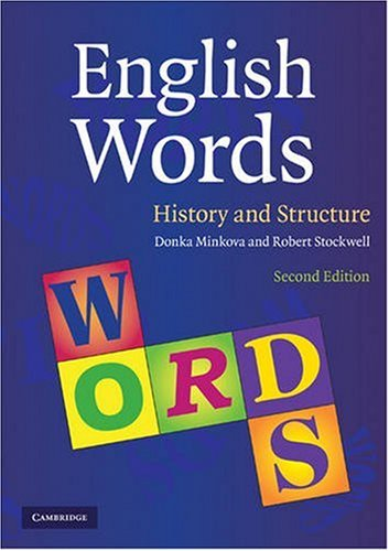 English Words: History and Structure 9780521709170