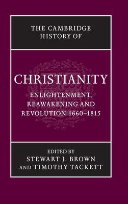 Enlightenment, Reawakening and Revolution 1660-1815 9780521816052