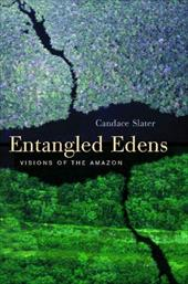 Entangled Edens: Visions of the Amazon 1712802