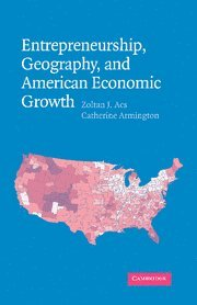 Entrepreneurship, Geography, and American Economic Growth 9780521843225