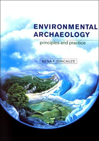 Environmental Archaeology: Principles and Practice 9780521310772