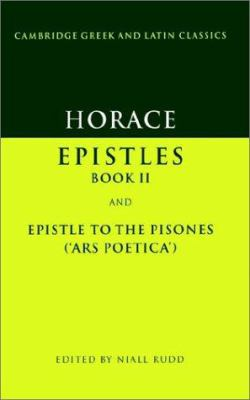 Horace: Epistles Book II and Ars Poetica 9780521321785