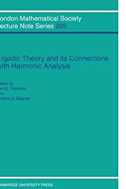Ergodic Theory and Harmonic Analysis: Proceedings of the 1993 Alexandria Conference 9780521459990