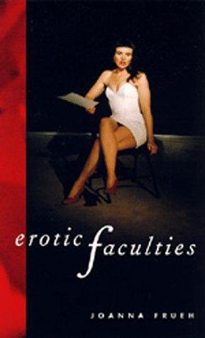 Erotic Faculties 9780520200821