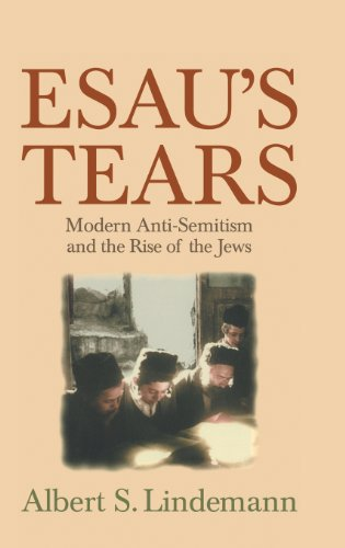 Esau's Tears: Modern Anti-Semitism and the Rise of the Jews 9780521593694