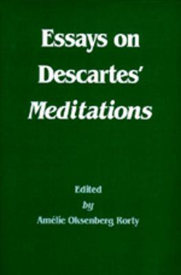 Essays on Descartes' Meditations 9780520055094