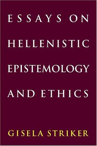 Essays on Hellenistic Epistemology and Ethics 9780521476416