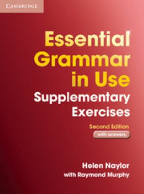 Essential Grammar in Use Supplementary Exercises with Answers 9780521675420