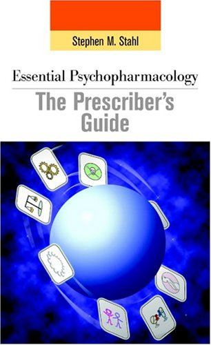 Essential Psychopharmacology: The Prescriber's Guide 9780521011693