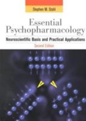 Essential Psychopharmacology: Neuroscientific Basis and Practical Applications 9780521646154