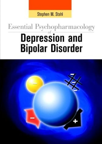 Essential Psychopharmacology of Depression and Bipolar Disorder 9780521786454