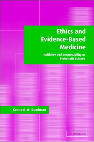 Ethics and Evidence-Based Medicine: Fallibility and Responsibility in Clinical Science 9780521796538
