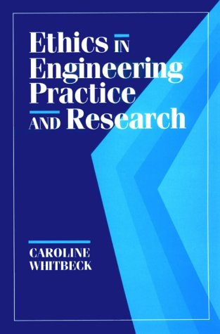 Ethics in Engineering Practice and Research 9780521479448