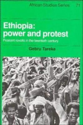Ethiopia: Power and Protest: Peasant Revolts in the Twentieth Century 9780521400114