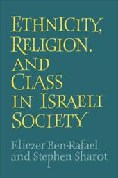 Ethnicity, Religion and Class in Israeli Society