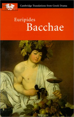 Euripides Bacchae 9780521653725