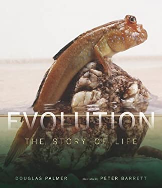 Evolution: The Story of Life 9780520255111
