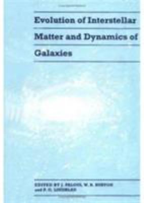Evolution of Interstellar Matter and Dynamics of Galaxies 9780521419840