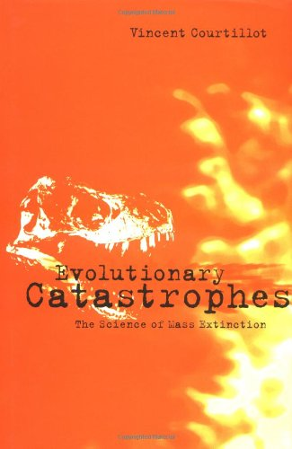 Evolutionary Catastrophes: The Science of Mass Extinction 9780521583923