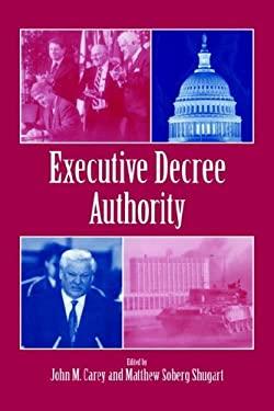 Executive Decree Authority 9780521592550