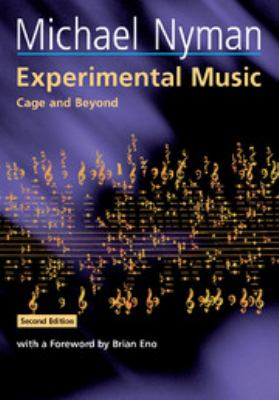 Experimental Music: Cage and Beyond - 2nd Edition