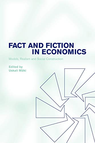Fact and Fiction in Economics: Models, Realism and Social Construction 9780521009577