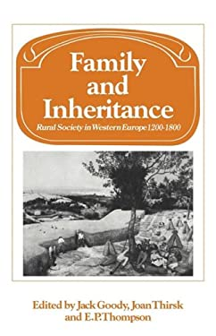 Family and Inheritance: Rural Society in Western Europe, 1200 1800 9780521293549