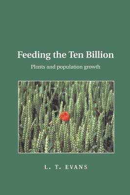 Feeding the Ten Billion: Plants and Population Growth