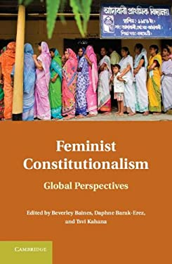 Feminist Constitutionalism: Global Perspectives 9780521761574