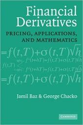 Financial Derivatives: Pricing, Applications, and Mathematics 1722988