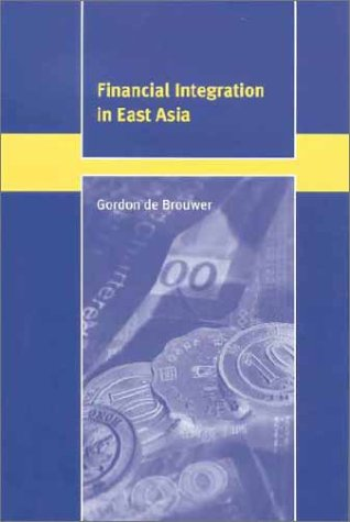 Financial Integration in East Asia 9780521651486
