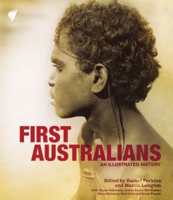 First Australians: An Illustrated History 9780522853155