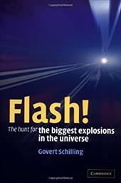 Flash! the Hunt for the Biggest Explosions in the Universe 1778296