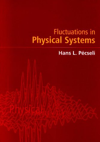 Fluctuations in Physical Systems 9780521655927