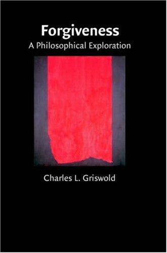 Forgiveness: A Philosophical Exploration 9780521703512