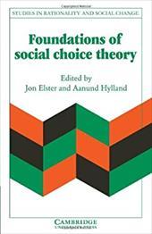 Foundations of Social Choice Theory