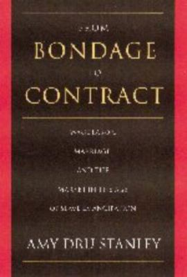 From Bondage to Contract: Wage Labor, Marriage, and the Market in the Age of Slave Emancipation 9780521414708