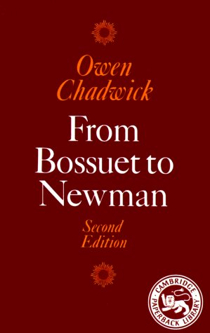 From Bossuet to Newman 9780521336765