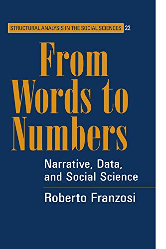 From Words to Numbers: Narrative, Data, and Social Science 9780521541459