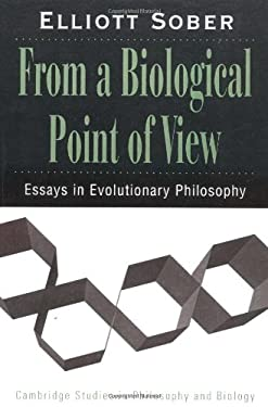 From a Biological Point of View: Essays in Evolutionary Philosophy 9780521477536