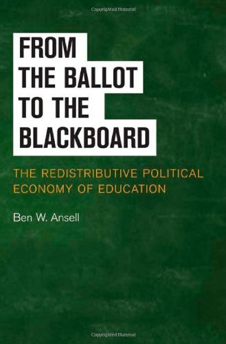 From the Ballot to the Blackboard: The Redistributive Political Economy of Education 9780521190183